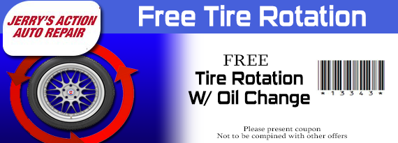 Tire Rotation Coupon >> Jerry S Action Auto Repair Promotions Free Tire Rotation With
